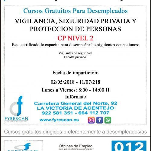 Curso Gratuito Para Desempleados VIGILANCIA, SEGURIDAD PRIVADA Y PROTECCIÓN DE PERSONAS Comienzo 02/05/2018 INFÓRMATE