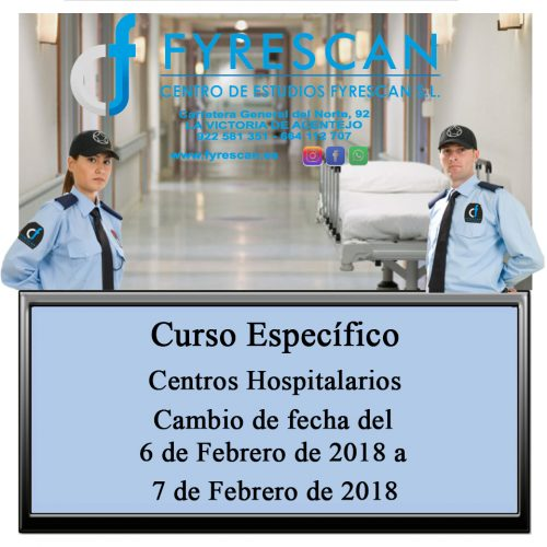 Cambio de fechas del Curso Específico de Centros Hospitalarios pasa de ser el día 6 de Febrero al 7 de Febrero