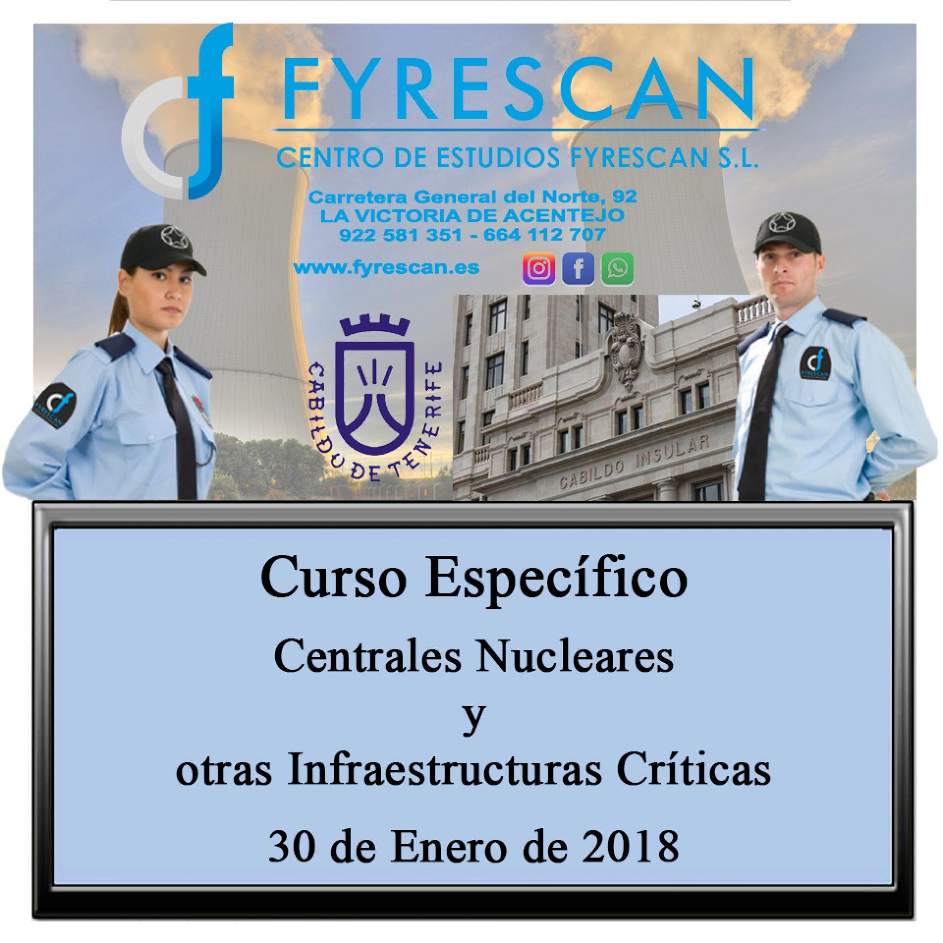 Curso Específico de Centros Nucleares y otras Infraestructuras Críticas 30 de Enero de 2018