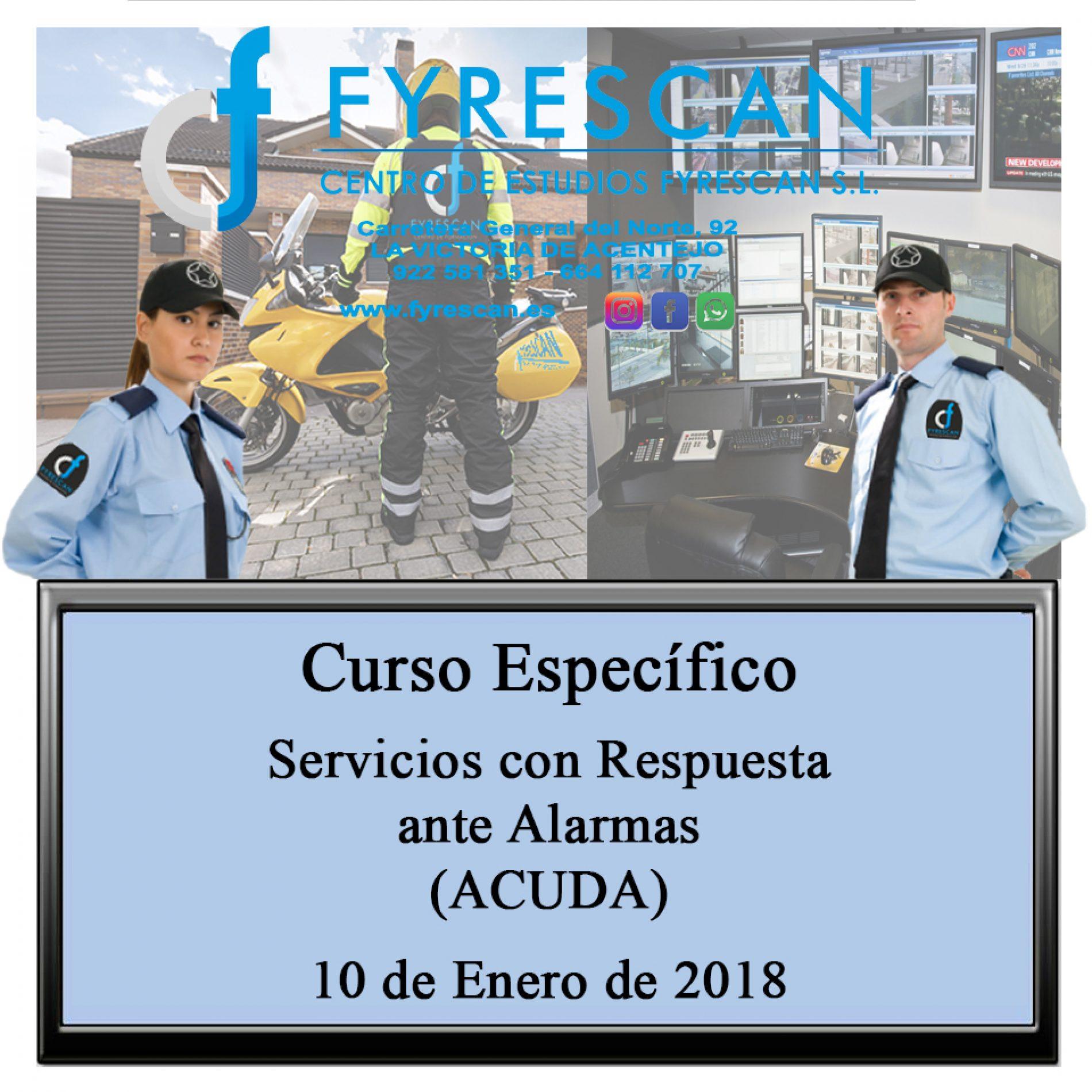 Curso Específico de Servicios con Respuesta ante Alarma  (ACUDA) 10 de Enero de 2018