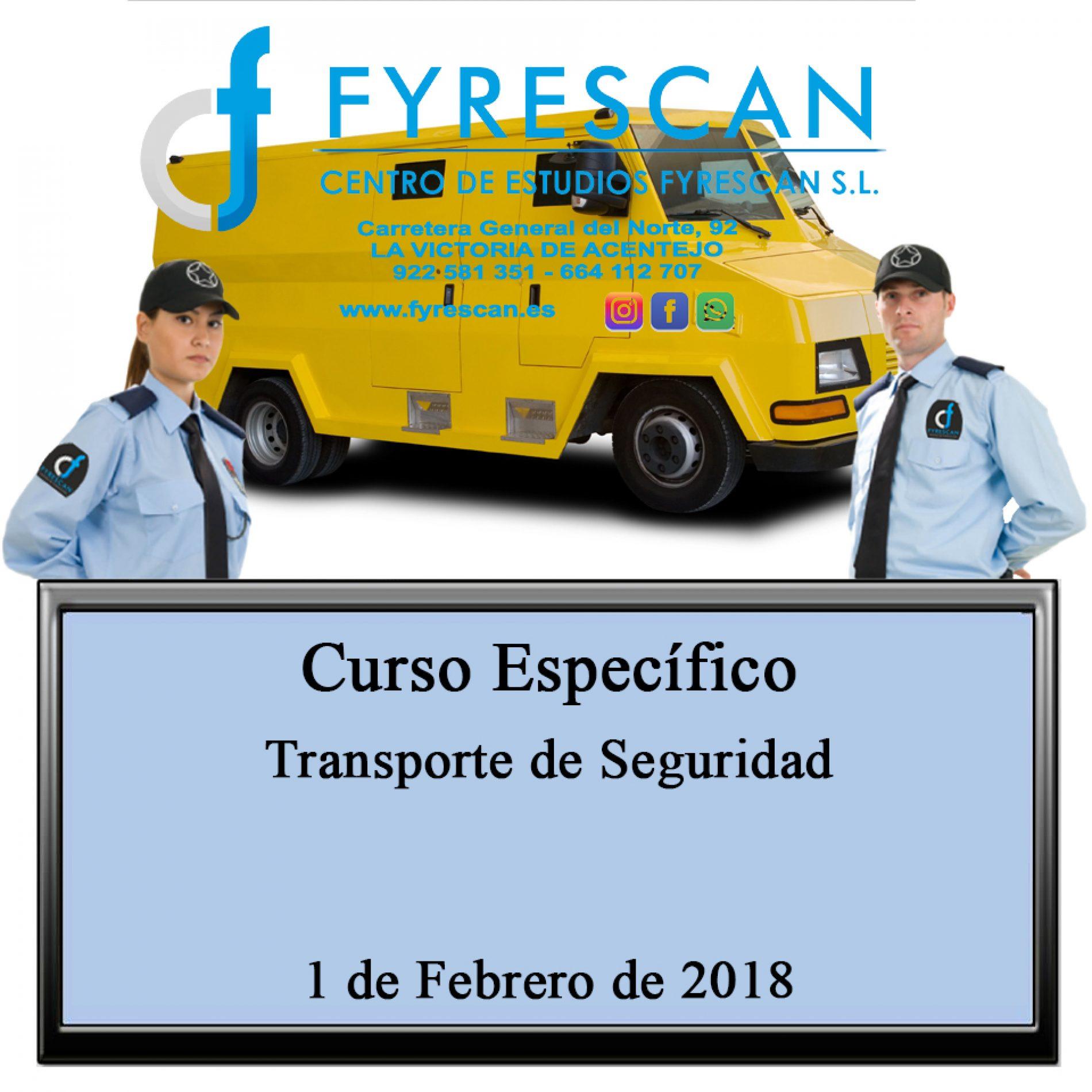 CAMBIO DE FECHA del Curso Específico de Transporte de Seguridad al día 1 de Febrero de 2018