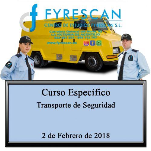 Curso Específico de Transporte de Seguridad 2 de Febrero de 2018