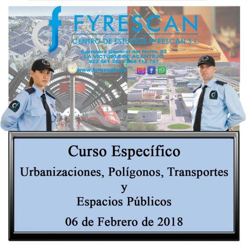 Curso Específico de Vigilancia en Urbanizaciones, Polígonos, Transportes y Espacios Públicos 6 de Febrero de 2018
