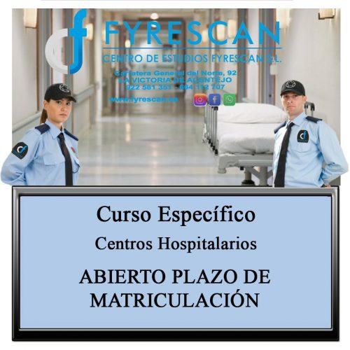 Curso Específico de Centros Hospitalarios Abierto plazo de matriculación