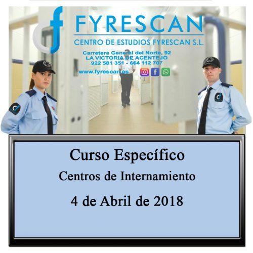 Curso Específico de Centro de Internamientos día 4 de Abril de 2018 – Inscríbete