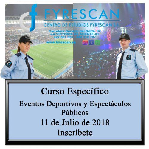 Próximo Curso Específico de Eventos Deportivos y Espectáculos Públicos día 11 de Julio de 2018 – Inscríbete