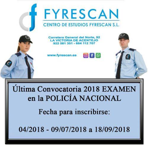 Última Convocatoria 2018 Examen en la Policía Nacional para las habilitaciones de Vigilancia Privada. 09/07/2018 a 18/09/2018
