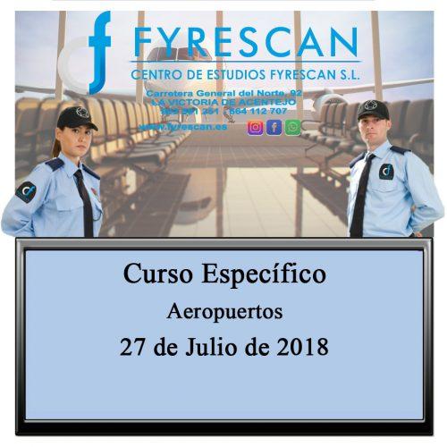 Próximo Curso Específico de Aeropuertos – Viernes 27 de Julio de 2018 – Inscríbete