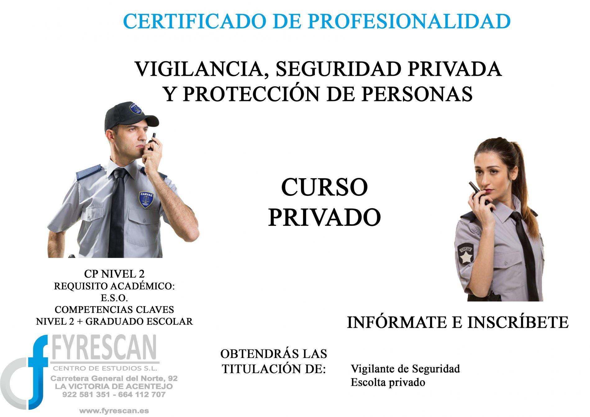 PRÓXIMO CURSO PRIVADO DE VIGILANTE, SEGURIDAD PRIVADA Y PROTECCIÓN DE PERSONAS – COMIENZO DÍA 7 DE OCTUBRE – INSCRÍBETE