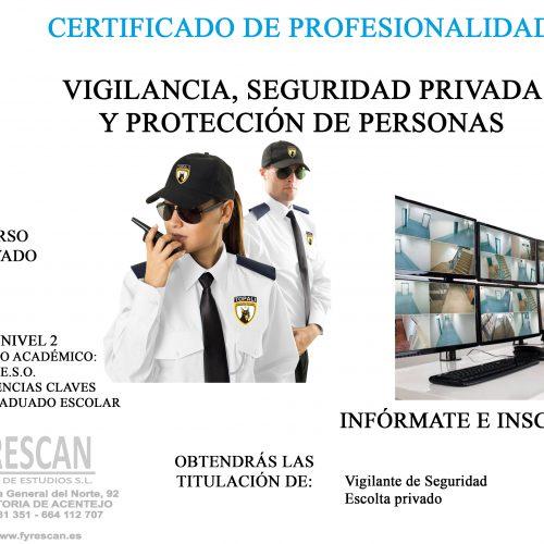 PRÓXIMO CURSO PRIVADO DE  VIGILANTE, SEGURIDAD PRIVADA Y PROTECCIÓN DE PERSONAS