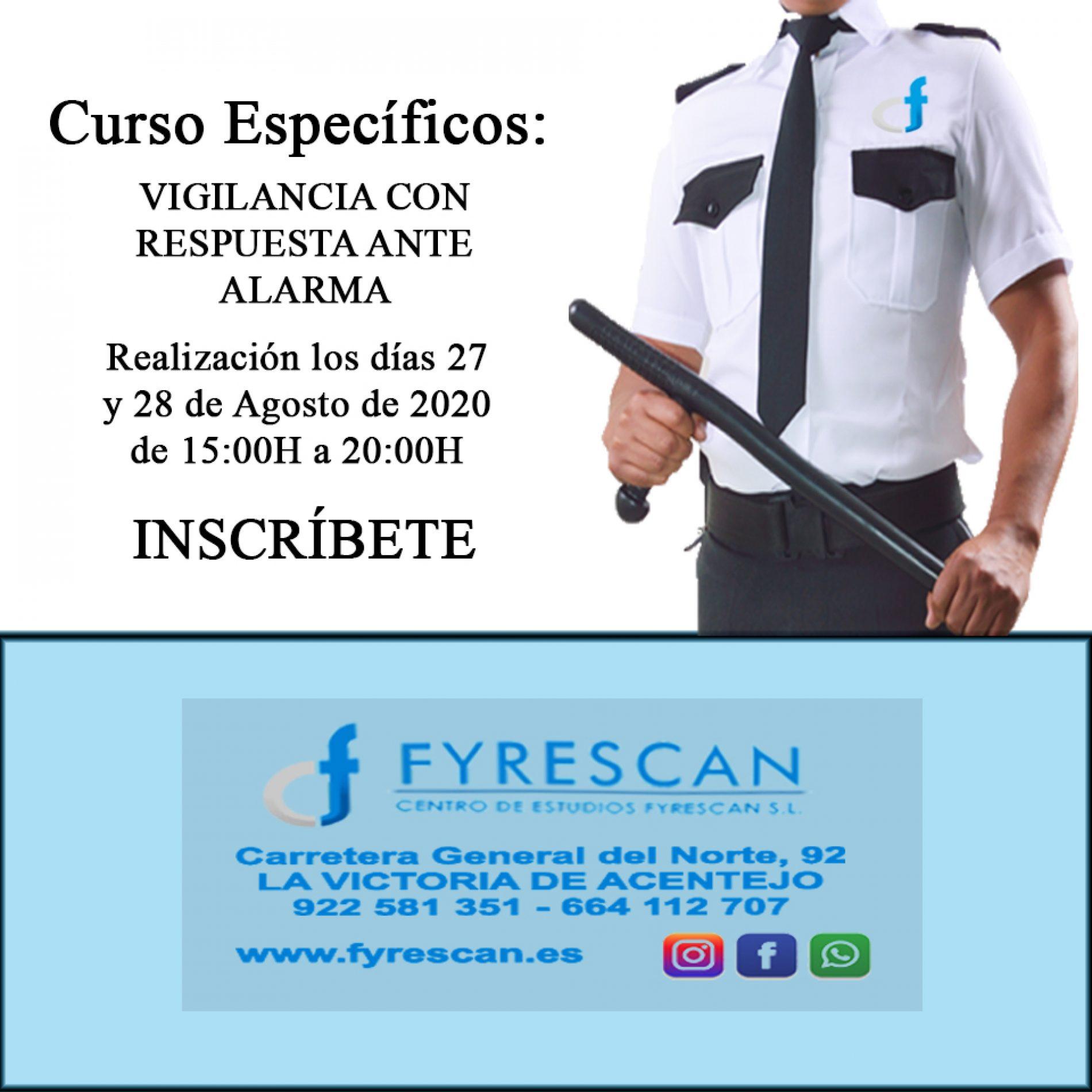 CURSO ESPECÍFICO – VIGILANCIA CON RESPUESTA ANTE ALARMA
