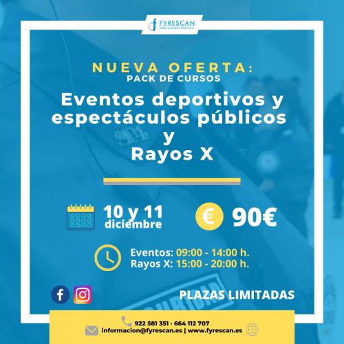 Curso específico de Eventos Deportivos y Espectáculos Públicos y Rayos X