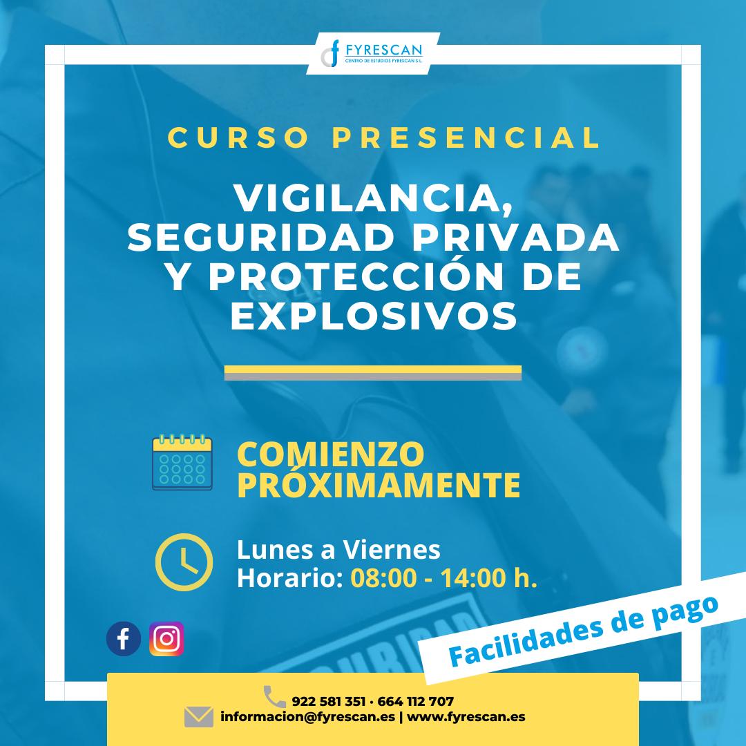 Curso de Vigilante de Seguridad Privada y Protección de Explosivos