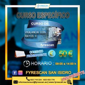 Lee más sobre el artículo Curso Específico de Vigilancia con Rayos X (En San Isidro)